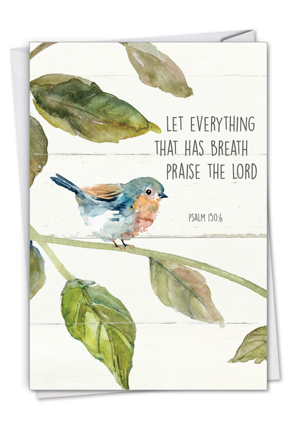 Scripture Birds - Psalm 150:6: Creative Congratulations Printed Greeting Card