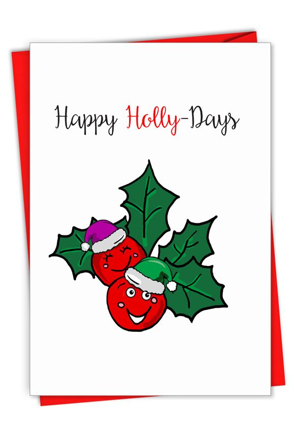 Punny Holidays - Holly-Days: Creative Merry Christmas Printed Card