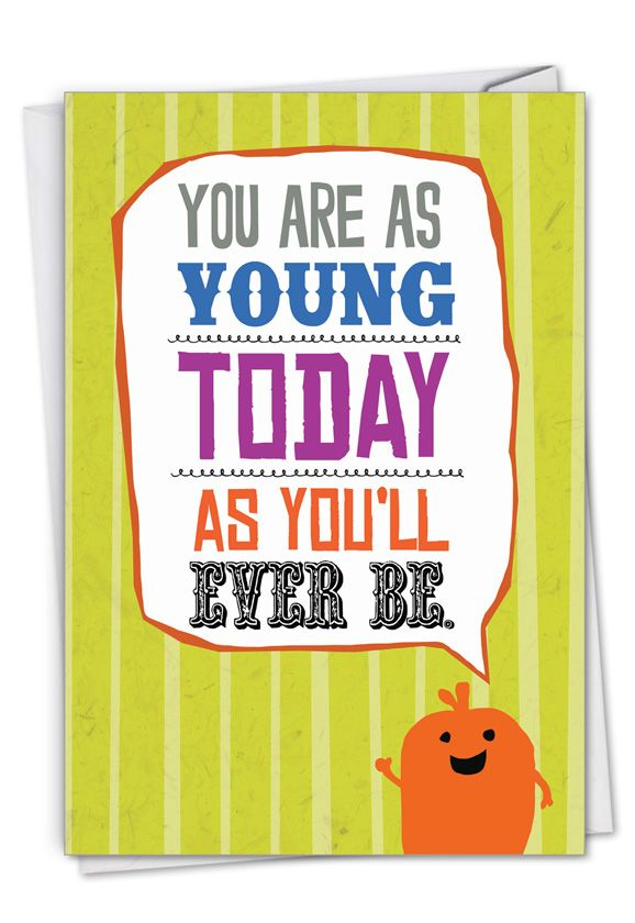 As Young Today Card