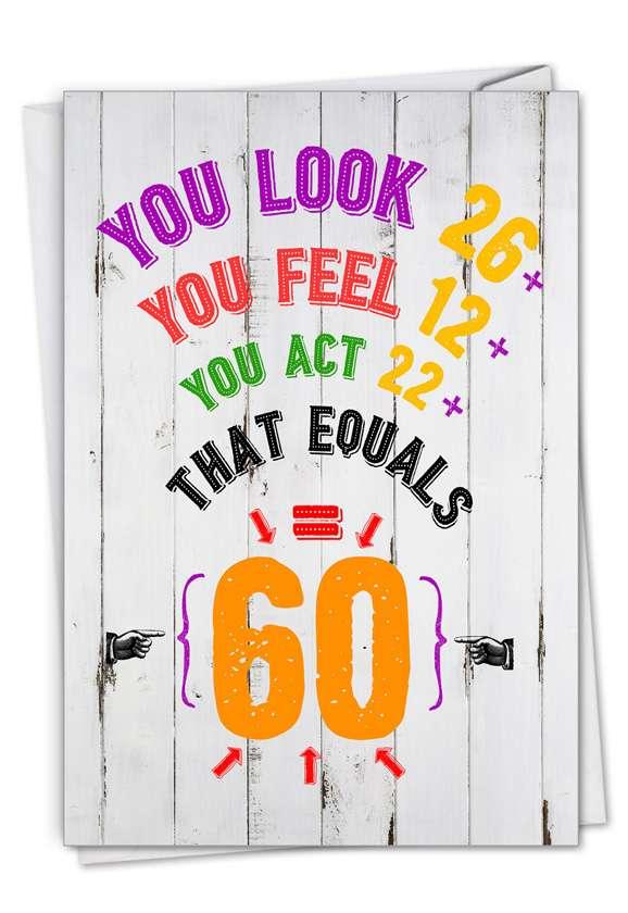 Age Equation-60: Funny Milestone Birthday Card