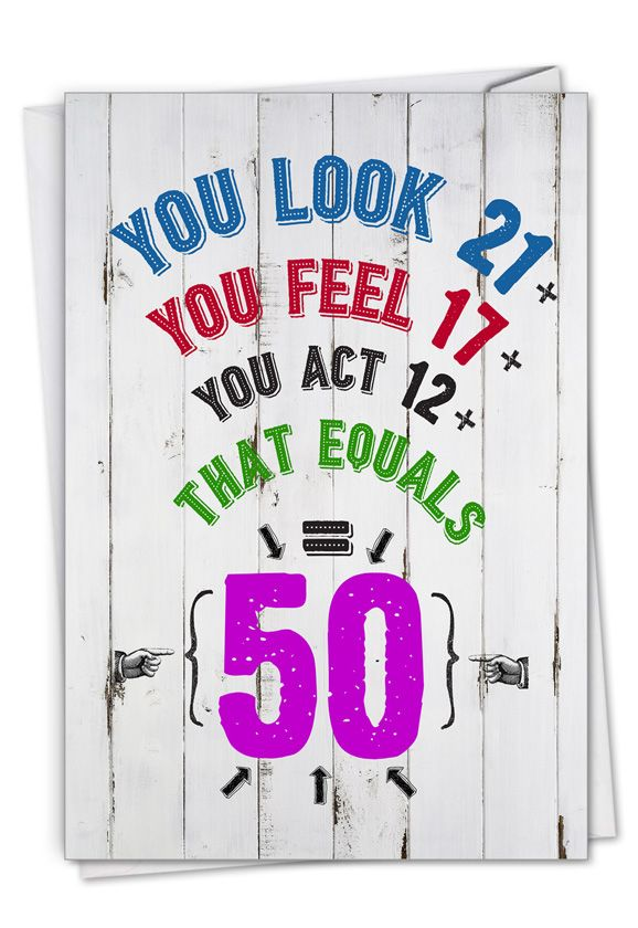 Age Equation-50: Hilarious Milestone Birthday Greeting Card