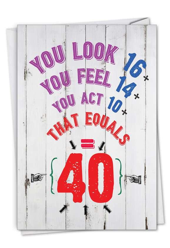 Age Equation-40: Humorous Milestone Birthday Paper Card