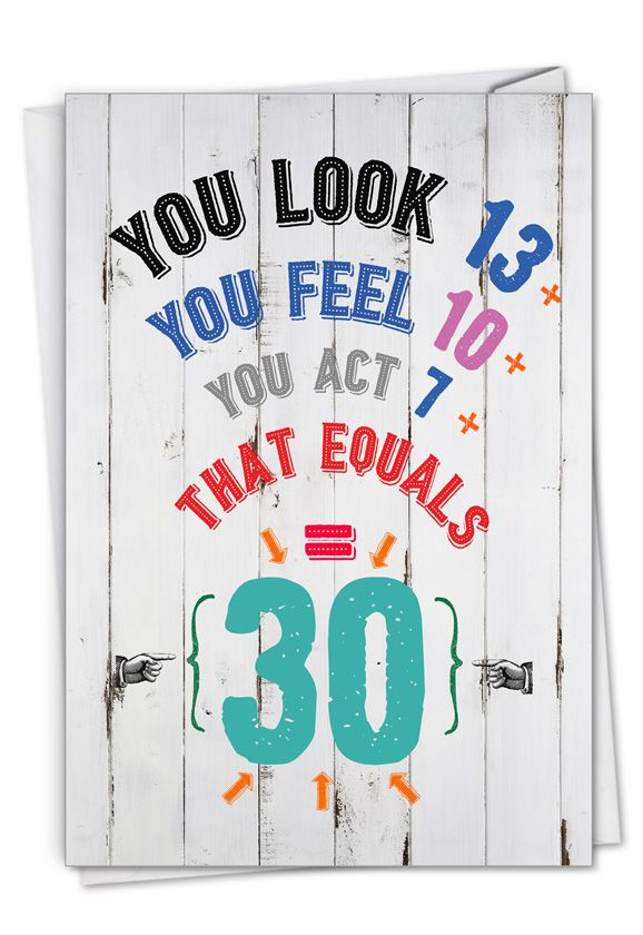 Age Equation-30: Hysterical Milestone Birthday Printed Card
