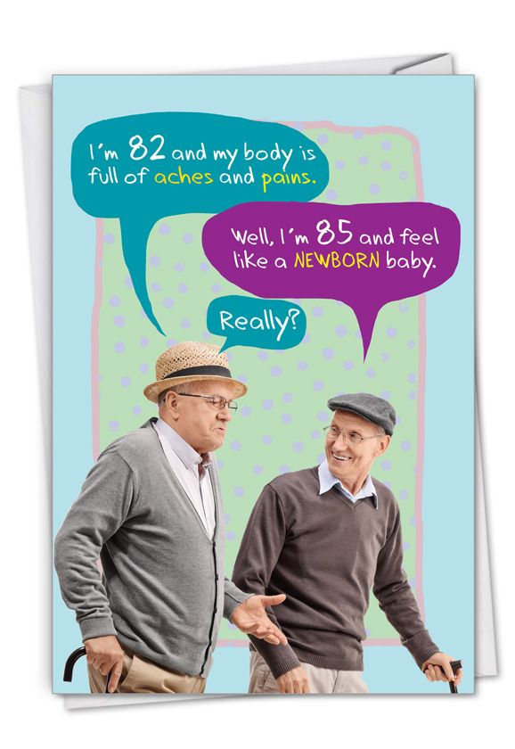 Old Baby: Hysterical Birthday Printed Greeting Card