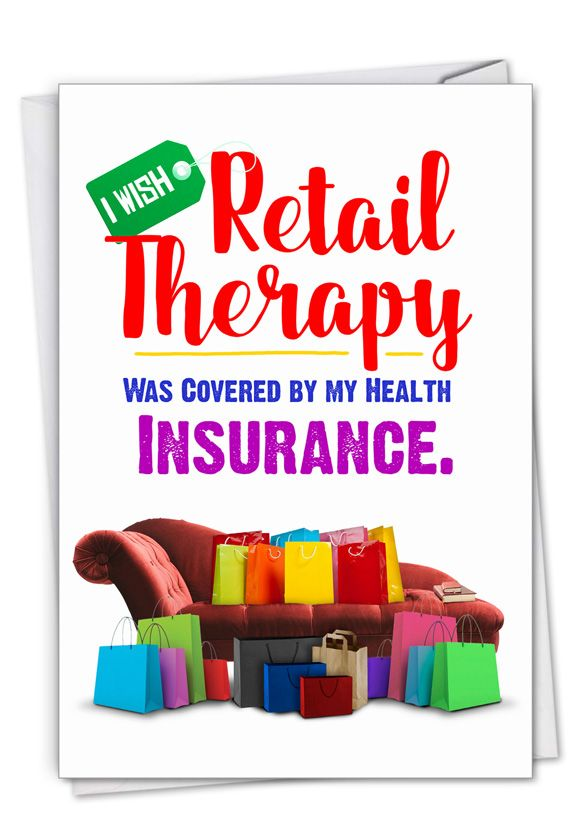Retail Therapy: Hysterical Get Well Printed Card