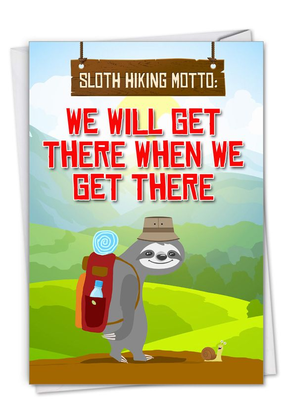 Sloth Hiking: Hysterical Belated Birthday Printed Greeting Card