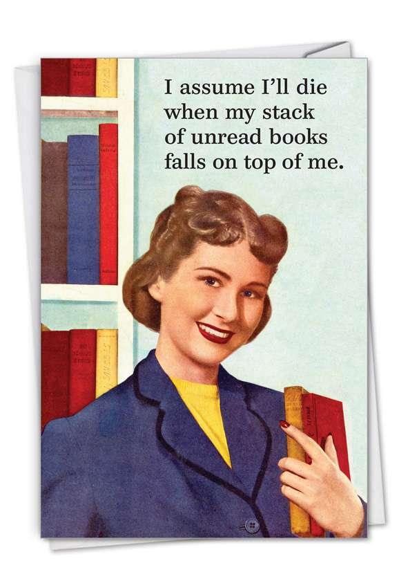 Unread Books: Humorous Birthday Paper Card