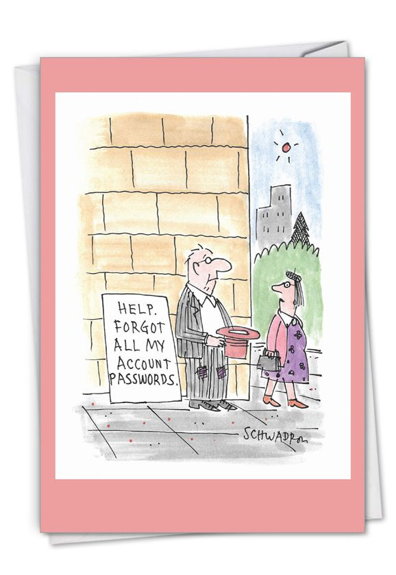 Password Beggar: Funny Belated Birthday Paper Card