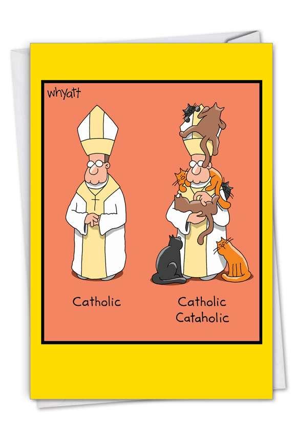 Catholic Cataholic: Humorous Birthday Paper Card