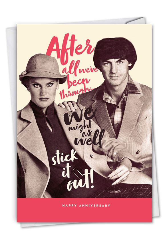 Stick It Out: Humorous Anniversary Card