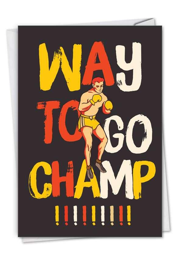 Champ: Funny Congratulations Paper Card