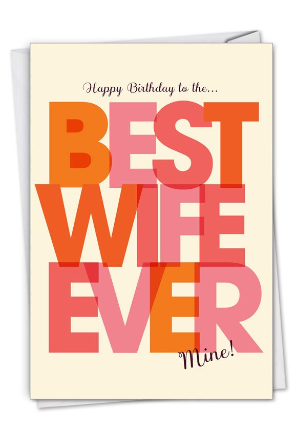 Best Wife Ever: Hilarious Birthday Printed Card