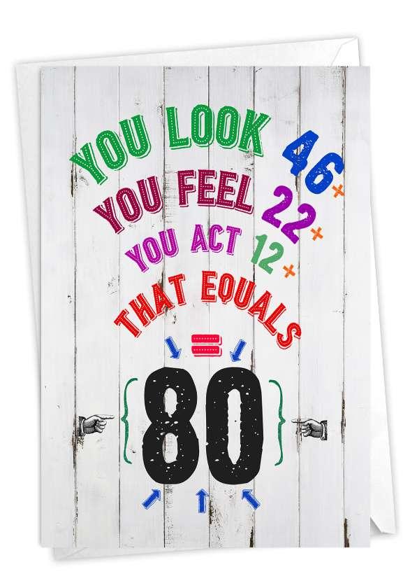 Age Equation-80: Hilarious Milestone Birthday Greeting Card