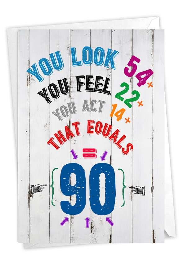 Age Equation-90: Humorous Milestone Birthday Paper Card