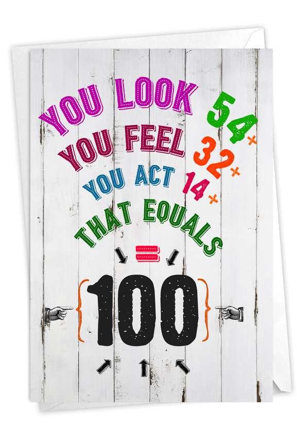 Age Equation-100: Hysterical Milestone Birthday Printed Card