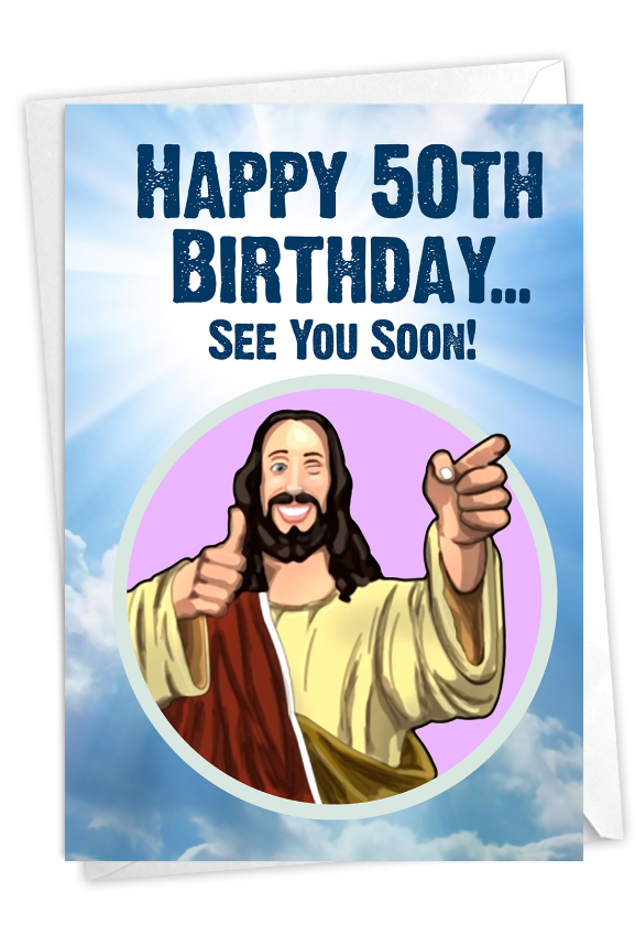 See You Soon-50: Hilarious Milestone Birthday Printed Greeting Card
