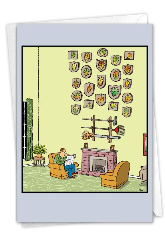 Funny Father's Day Paper Greeting Card By Bill Whitehead From NobleWorksCards.com - Dad's Leaves