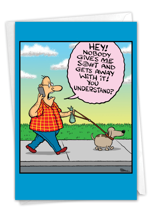Hilarious Father's Day Printed Greeting Card By Bill Whitehead From NobleWorksCards.com - Dog Walker