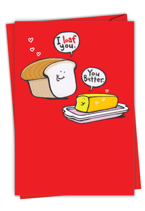 Bread and Butter: Hysterical Valentine's Day Greeting Card