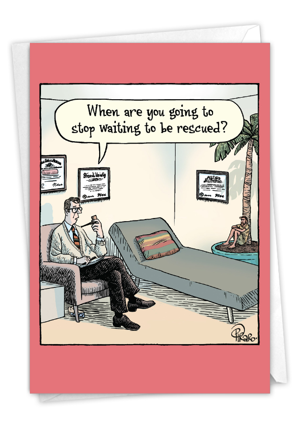 Waiting To Be Rescued: Humorous Belated Birthday Paper Card