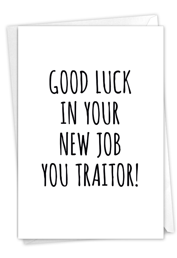 Traitor: Humorous New Job Paper Card