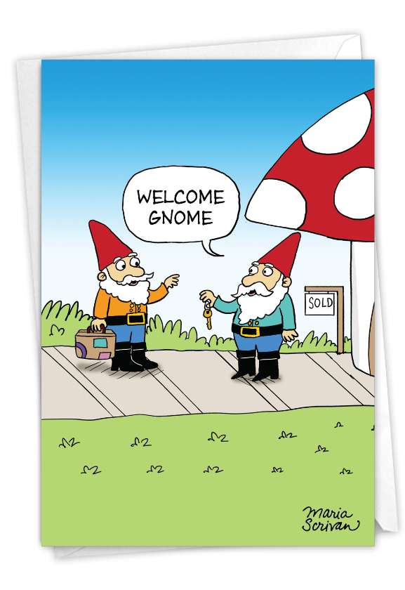 Welcome Gnome: Hysterical New Home Printed Card