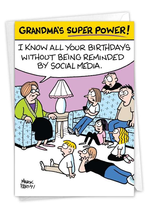 Grandma's Superpower: Hilarious Belated Birthday Printed Greeting Card