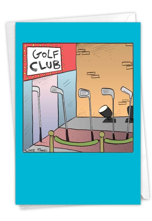 Golf Club: Hilarious Birthday Printed Card