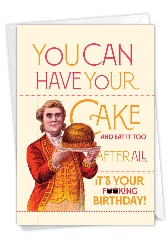 Have Your Cake-Man: Humorous Birthday Paper Greeting Card