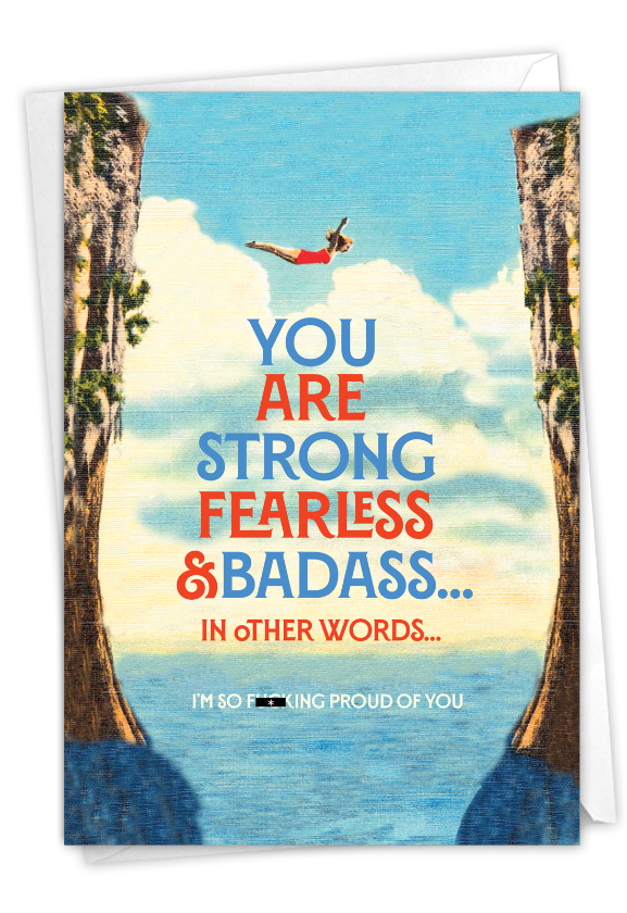 Strong and Fearless: Hysterical Congratulations Printed Greeting Card