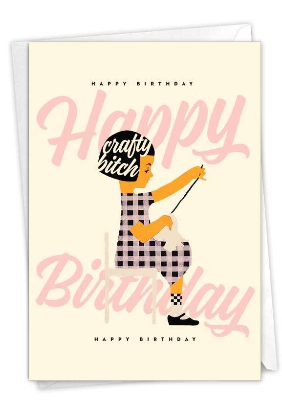 Crafty Bitch: Hysterical Birthday Printed Card
