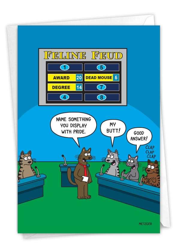 Feline Feud: Hysterical Birthday Greeting Card