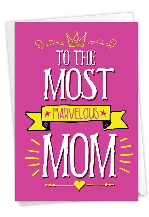 Marvelous Mom: Hilarious Birthday Mother Printed Greeting Card