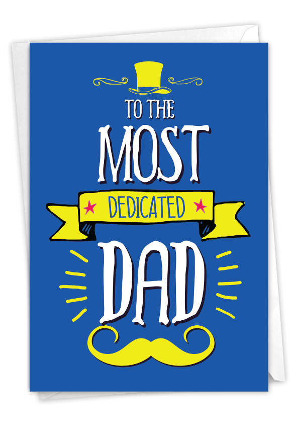 Dedicated Dad: Humorous Birthday Father Card