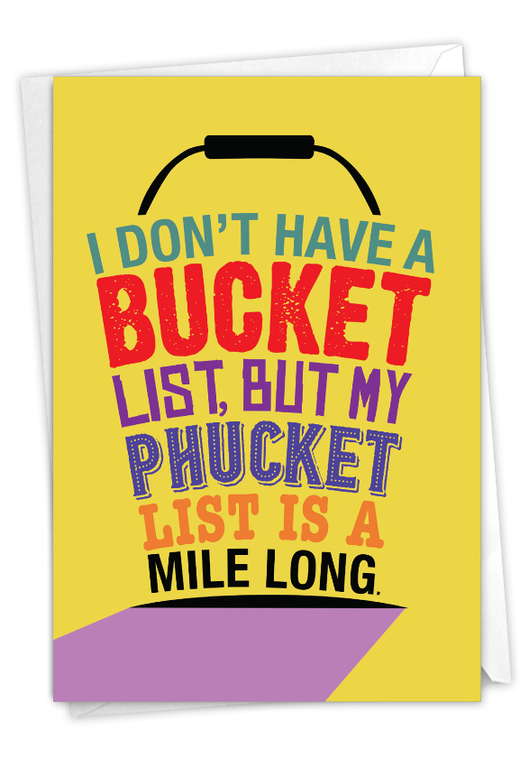 Bucket List: Hysterical Birthday Printed Greeting Card