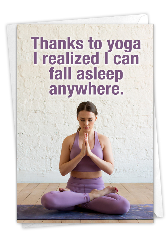Thanks To Yoga: Funny Birthday Card