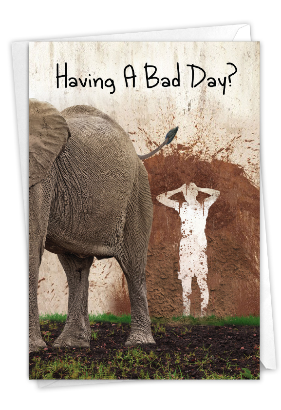 Could Be Worse: Humorous Get Well Paper Card