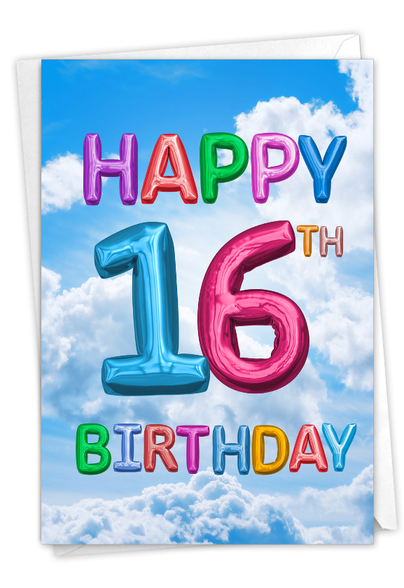 Inflated Messages - 16: Funny Milestone Birthday Paper Card