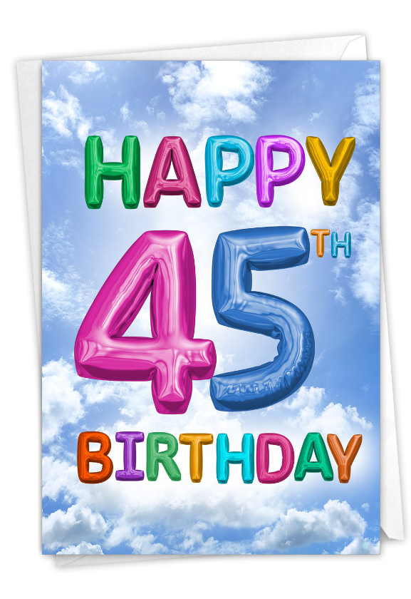 Inflated Messages - 45: Humorous Milestone Birthday Paper Card