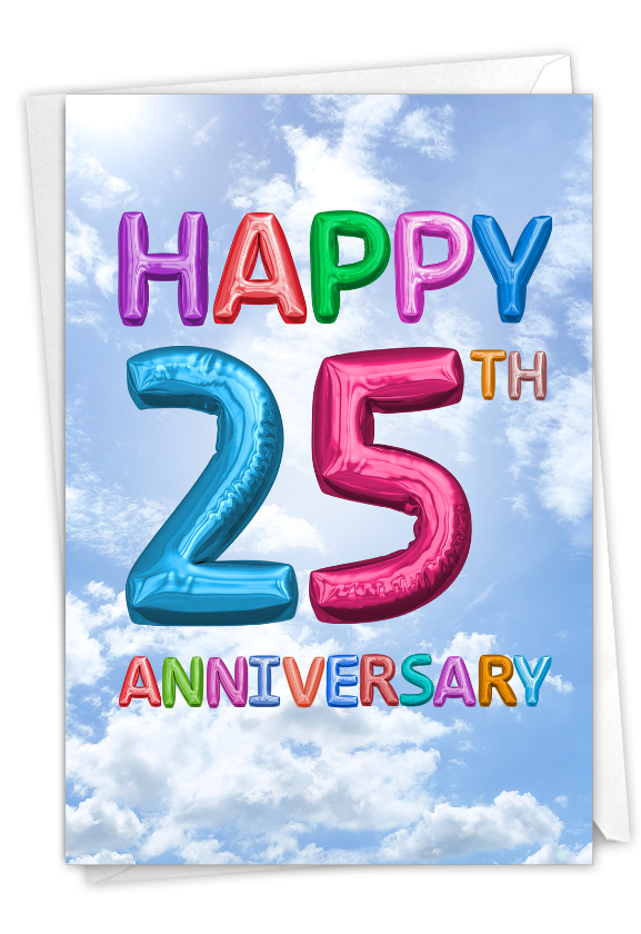 Inflated Messages - 25: Funny Milestone Anniversary Paper Greeting Card