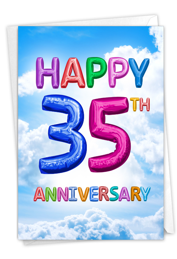 Inflated Messages - 35: Hilarious Milestone Anniversary Printed Greeting Card