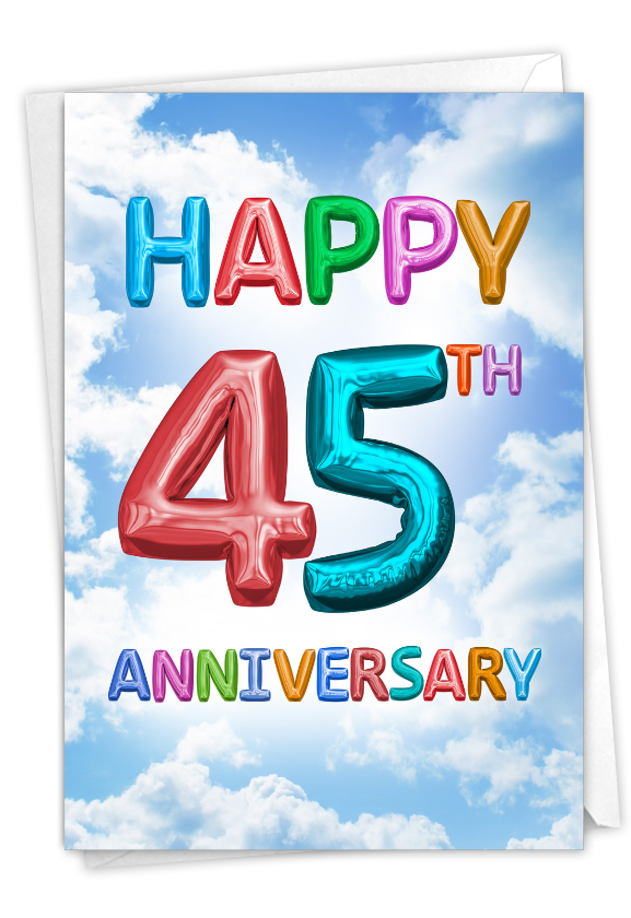 Inflated Messages - 45: Humorous Milestone Anniversary Card