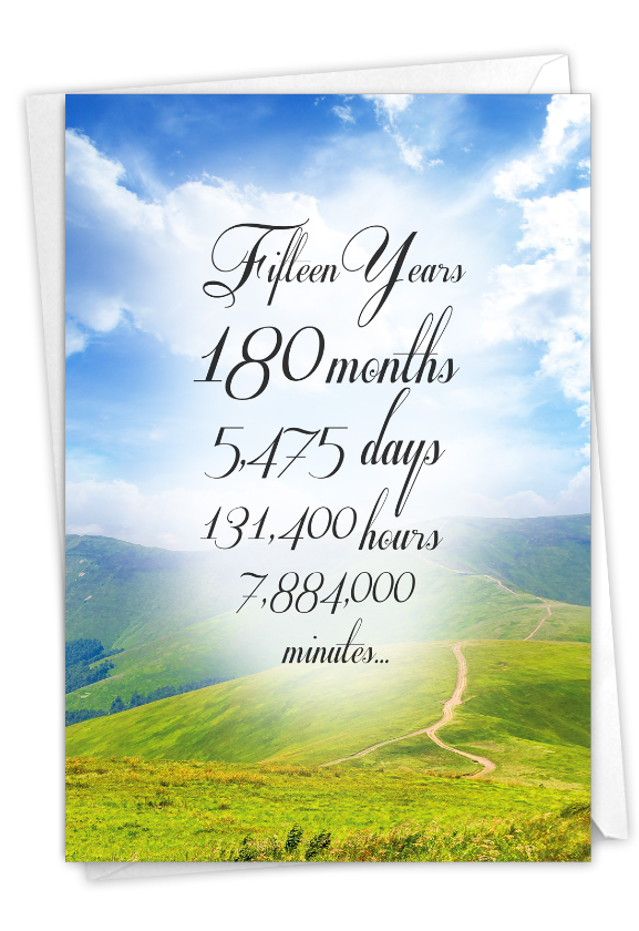 15 Year Time Count: Hysterical Recovery Printed Greeting Card