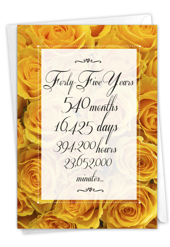 45 Year Time Count: Hysterical Milestone Anniversary Printed Card