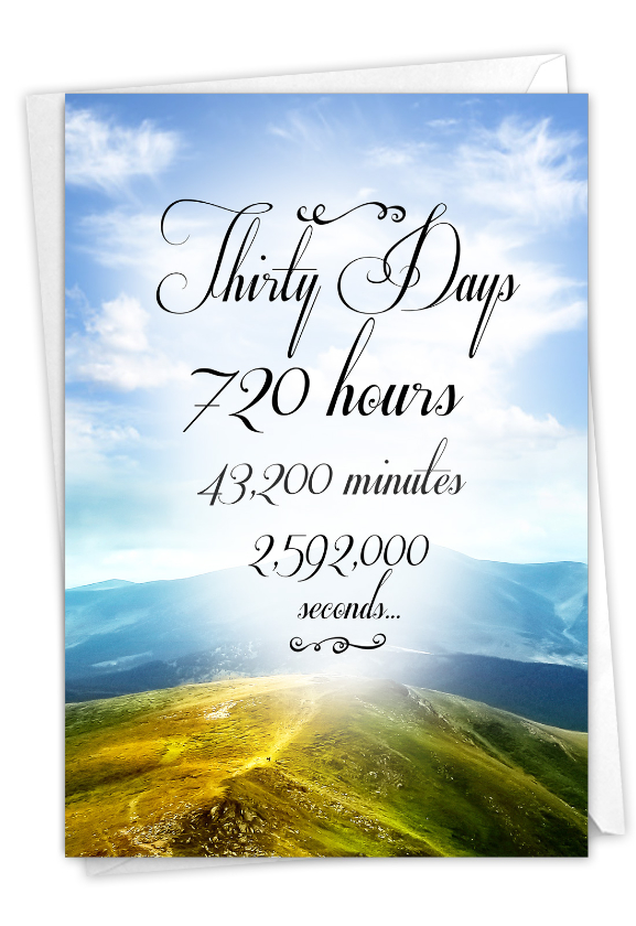30 Day Time Count: Hilarious Recovery Printed Greeting Card