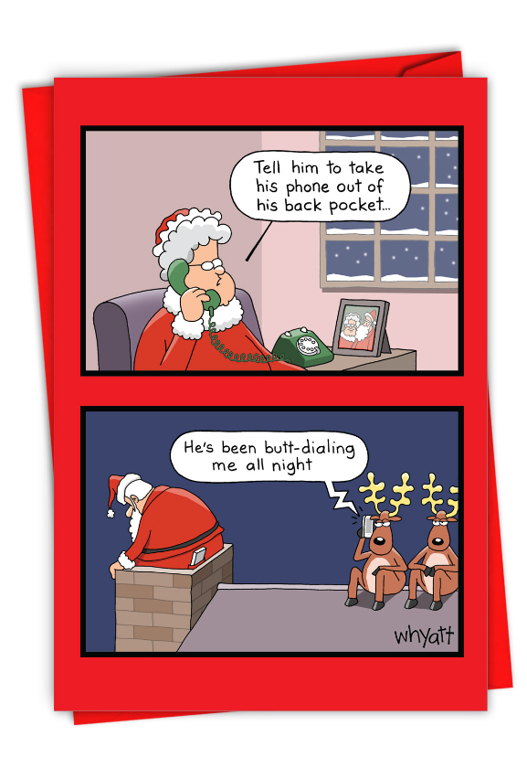 Hilarious Merry Christmas Printed Greeting Card By Tim Whyatt From NobleWorksCards.com - Santa Butt Dial
