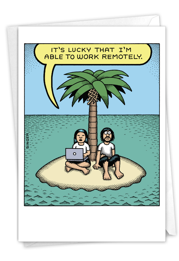 Hilarious New Job Printed Greeting Card By Andy Singer From NobleWorksCards.com - Work Remotely