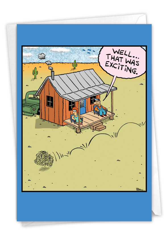 Humorous Retirement Paper Greeting Card By Bill Whitehead From NobleWorksCards.com - Tumbleweed