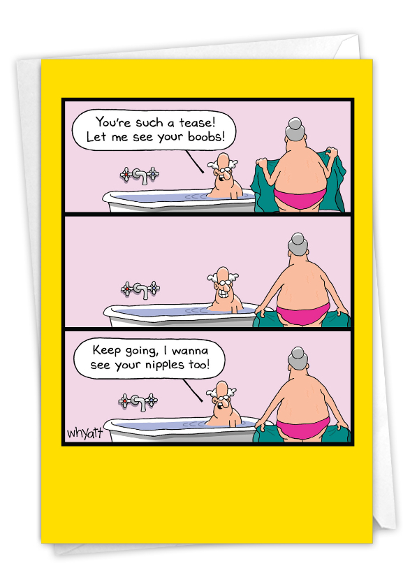 Humorous Birthday Paper Greeting Card By Tim Whyatt From NobleWorksCards.com - Such A Tease