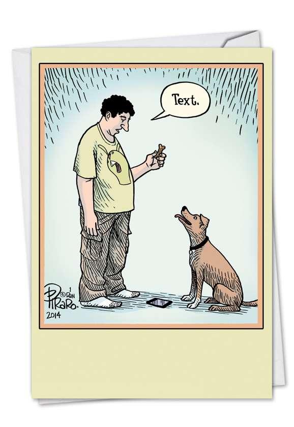 Dog Text: Hysterical Birthday Greeting Card